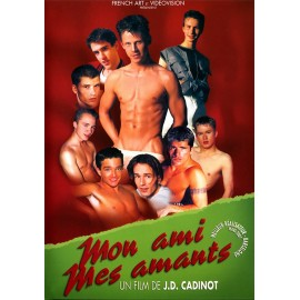 Mon Ami, Mes Amants (My Friend, My Lovers)