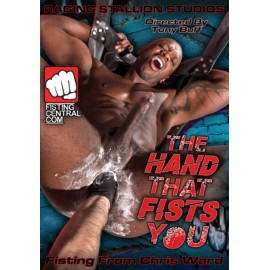 The Hand That Fists You