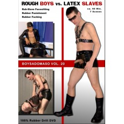 ROUGH BOYS vs. LATEX SLAVES  BOYSADOMASO 20