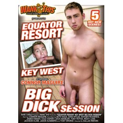 EQUATOR RESORT KEY WEST BIG DICK SESSION