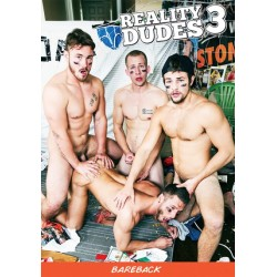 Reality Dudes 3