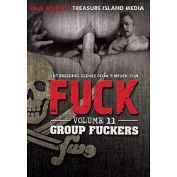 Tim Fuck Vol. 11 Group Fuckers