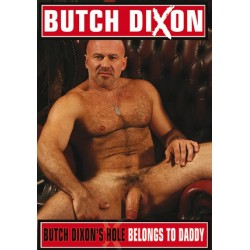 Butch Dixon's Hole Belongs to Daddy