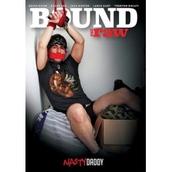 Bound and Raw