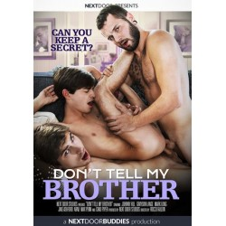 Don´t Tell My Brother