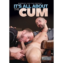 It´s All About The Cum