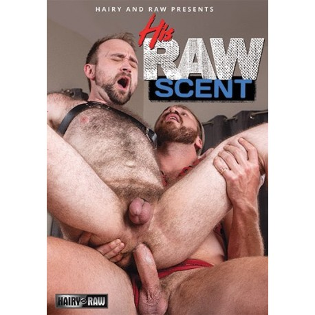 His Raw Scent