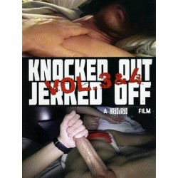 Knocked Out + Jerked Off 3+4