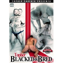 Topher Blacked & Bred