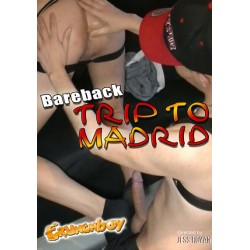 Bareback Trip To Madrid