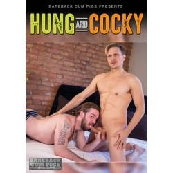 Hung And Cocky